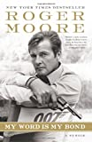 My Word Is My Bond, Roger Moore, 0061673897