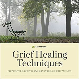 Grief Healing Techniques Audiobook