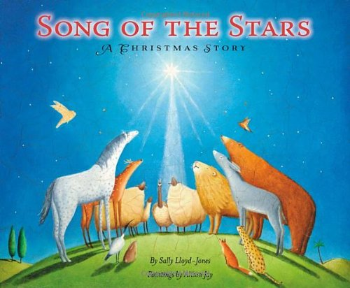 Song of the Stars: A Christmas Story (Childrens Jesus Songs)
