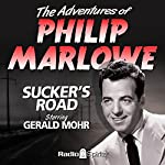 The Adventures of Philip Marlowe: Sucker's Road | Raymond Chandler