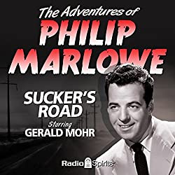 The Adventures of Philip Marlowe: Sucker's Road