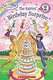 The Fairies' Birthday Surprise (Rainbow Magic, Scholastic Reader Level 2)