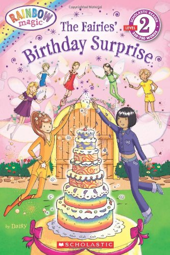 The Fairies' Birthday Surprise (Rainbow Magic, Scholastic Reader Level 2)]()