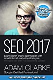 SEO 2017: Learn Search Engine Optimization With Smart Internet Marketing Strategies