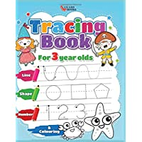 Tracing book for 3 year olds: Numbers, Lines, Shapes and Colouring (Preschool Learning Books)