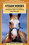 Stolen Horses, Dorothy Pedersen, 1551539713
