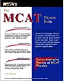 The MCAT Physics Book by Garrett Biehle (2000-02-04)