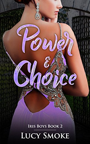 Power & Choice (Iris Boys Book 2) cover