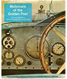 Motorcars of the golden past: One hundred rare and exciting vehicles from Harrah's automobile collection