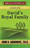 img - for David's Royal Family: A Study of Chronicles book / textbook / text book
