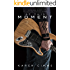At This Moment (Of Love and Madness Book 1)