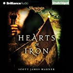 Hearts of Iron: A Foreworld SideQuest (The Foreworld Saga) | Scott James Magner