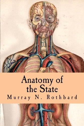 Anatomy of the State (Large Print Edition)