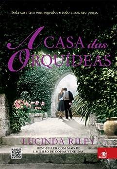 A Casa das Orquídeas por [Riley, Lucinda]