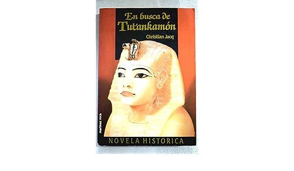 En busca de tutankamon: Amazon.es: Christian Jacq: Libros en idiomas extranjeros