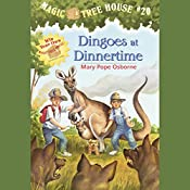 Magic Tree House, Book 20: Dingoes at Dinnertime | Mary Pope Osborne