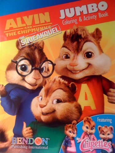 Alvin And The Chipmunks The Squeakquel Jumbo Coloring & Activity Book Featuring the Chipettes