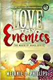 img - for Love Thy Enemies (The Mouth of Babes) book / textbook / text book