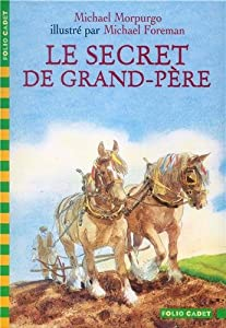 "Afficher ""LE SECRET DE GRAND PÈRE"""