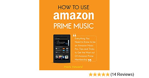 Amazon com: How to Use Amazon Prime Music: Everything You