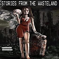 Stories from the Wasteland