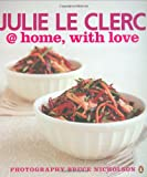 @ Home, with Love, Julie Le Clerc, 0143008579