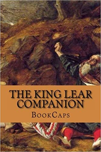 Book The King Lear Companion: Includes Study Guide, Historical Context, Biography, and Character Index by BookCaps (2013-03-14)