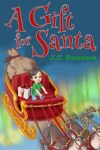 A Gift For Santa by [Roussos, J.C.]