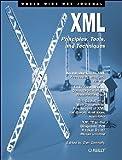 XML : Principles, Tools and Techniques, Connolly, Dan, 1565923499