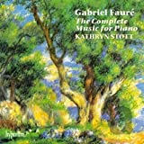 Faure: Complete Music for Piano