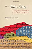 img - for The Heart Sutra: A Comprehensive Guide to the Classic of Mahayana Buddhism book / textbook / text book