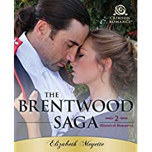 The Brentwood Saga: 2 Historical Romances