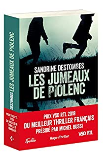 Les jumeaux de Piolenc, Destombes, Sandrine