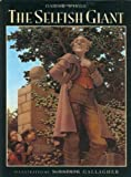 By Oscar Wilde - The Selfish Giant (1995-04-05) [Hardcover]