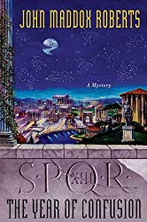SPQR XIII: The Year of Confusion: A Mystery (The SPQR Roman Mysteries)