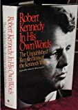 Robert Kennedy in His Own Words, Robert F. Kennedy, 0553053167