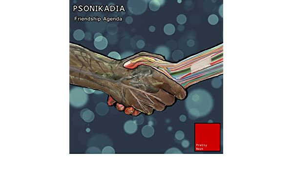 Friendship Agenda by Psonikadia on Amazon Music - Amazon.com