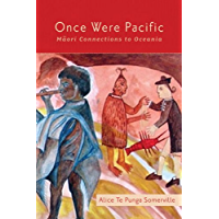 Once Were Pacific: Maori Connections to Oceania