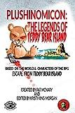 Plushinomicon: The Legends of Teddy Bear Island