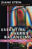 Essential Energy Balancing, Diane Stein, 1580910289
