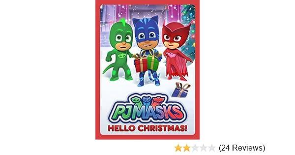 Amazon.com: PJ Masks - Hello Christmas!: Jacob Ewaniuk, Kyle Harrison Breitkopf, Addison Holley, Christian De Vita: Amazon Digital Services LLC