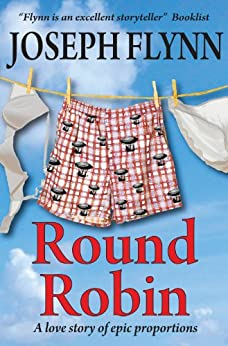Round Robin - A Love Story of Epic Proportions by [Flynn, Joseph]