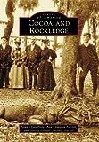Cocoa and Rockledge, George Leland Harrell and Ada Edmiston Parrish, 0738553344