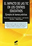 img - for IMPACTO DE LAS TIC EN CENTROS EDUCATIVOS book / textbook / text book
