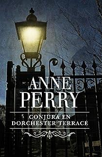 Conjura en Dorchester Terrace (Inspector Thomas Pitt #27) par Perry