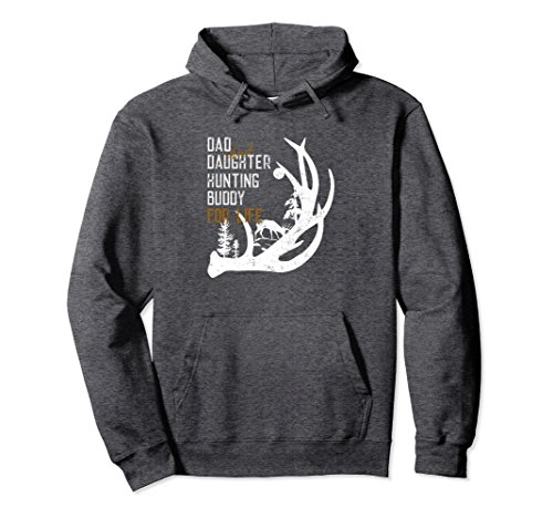 Unisex Dad and Daughter Hunting Buddy for Life Pullover Hoodie XL: Dark Heather