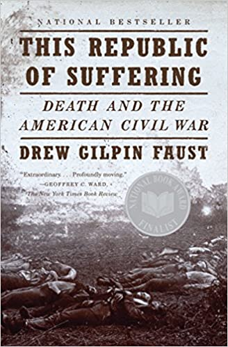 This republic of suffering death and the american civil war this republic of suffering death and the american civil war vintage civil war library drew gilpin faust 8601400331187 amazon books fandeluxe Image collections