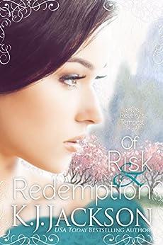 Of Risk & Redemption: A Revelry's Tempest Novel by [Jackson, K.J.]