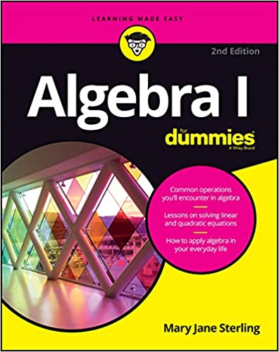 Algebra I For Dummies (For Dummies (Math & Science)): Mary
