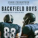 Backfield Boys: A Football Mystery in Black and White Audiobook by John Feinstein Narrated by Mike Chamberlain
